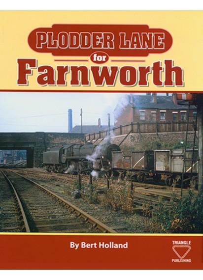 Plodder Lane for Farnworth