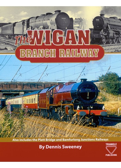 The Wigan Branch Railway